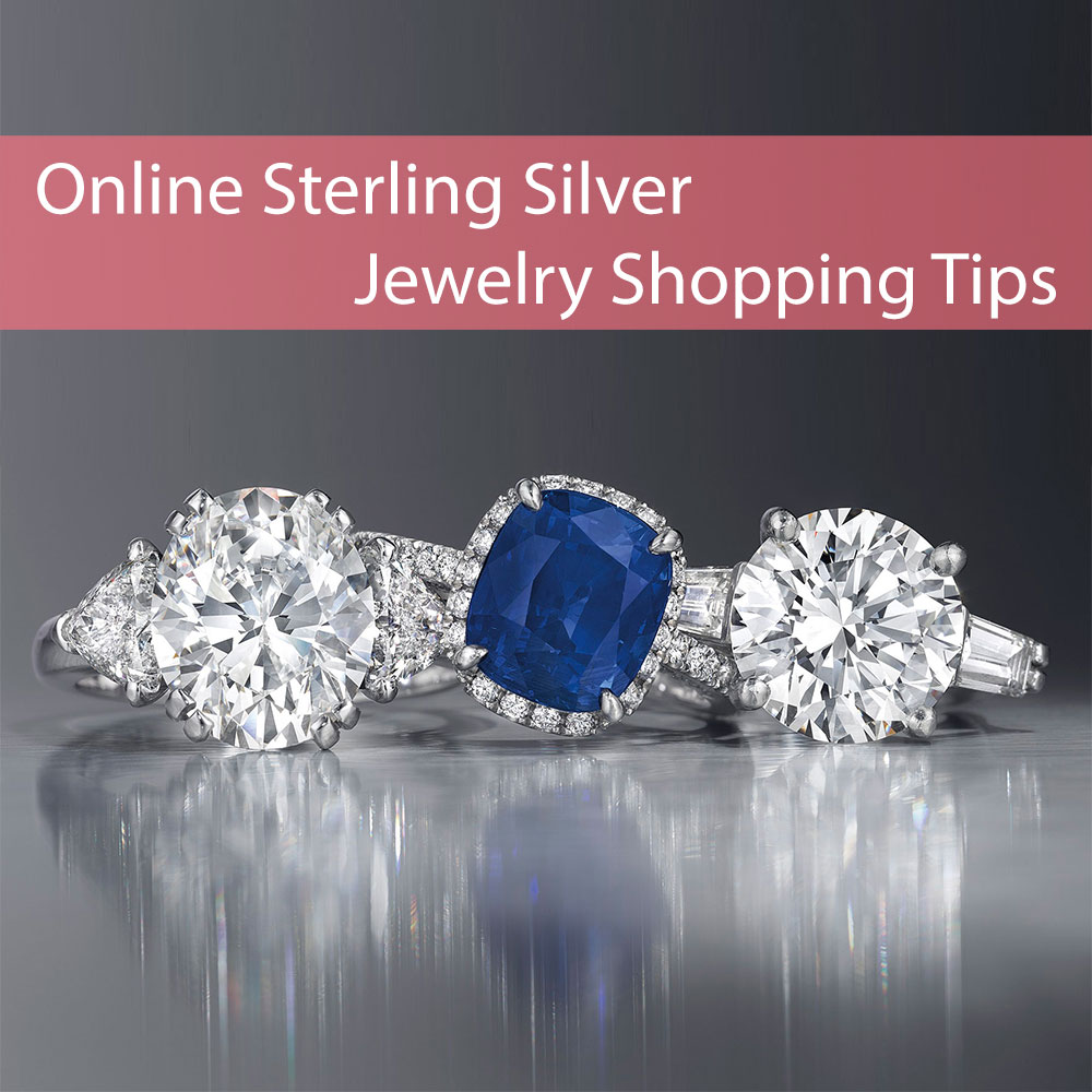 Online Sterling Silver Jewelry Shopping Tips