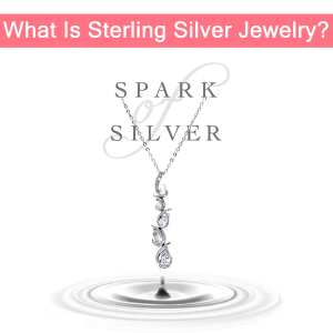 What Is Sterling Silver Jewelry?